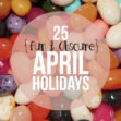 Fun April Holidays
